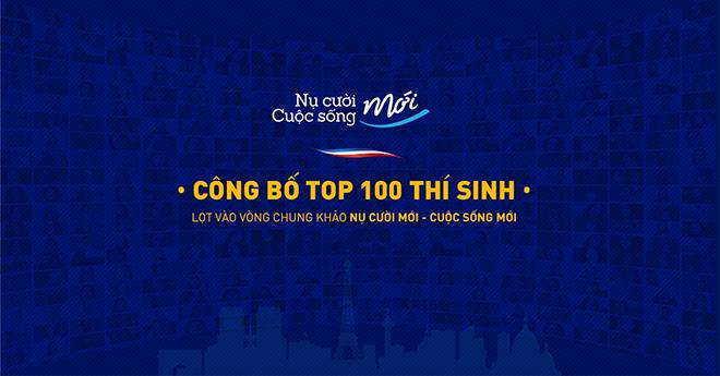 """TOP 100 THÍ SINH LỌT VÀO VÒNG CHUNG KHẢO """"NỤ CƯỜI MỚI – CUỘC SỐNG MỚI"""""""
